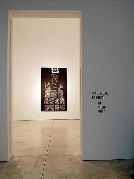 Jean-Michel Basquiat 	In Word Only 	February 17 - March 26, 2005