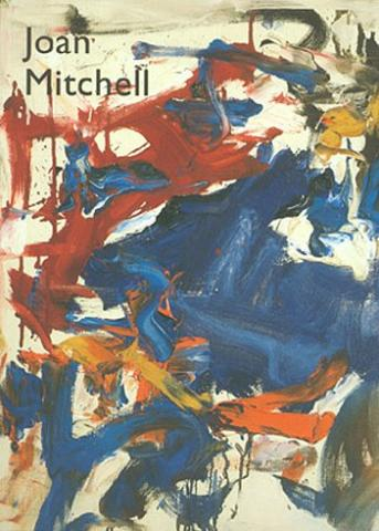 Joan Mitchell: The Presence of Absence