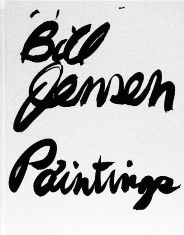 Bill Jensen: Paintings