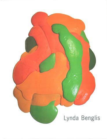 Lynda Benglis: A Sculpture Survey 1969 - 2004