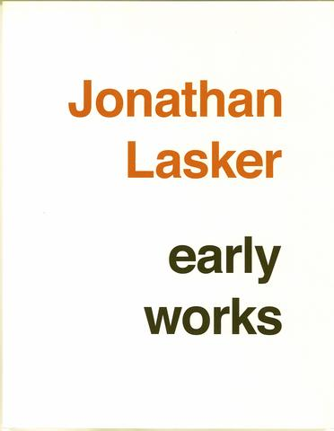 Jonathan Lasker: Early Works