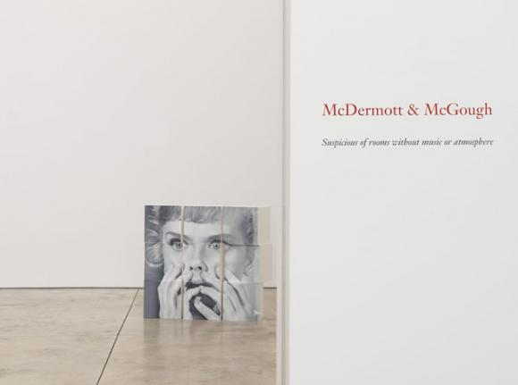 McDermott & McGough - Suspicious of rooms without music or atmosphere - Exhibitions - Cheim Read